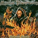 Songtexte von Mystic Prophecy - Savage Souls