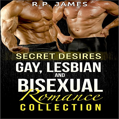 Secret Desires: Gay, Lesbian, and Bisexual Romance Collection audiobook cover art