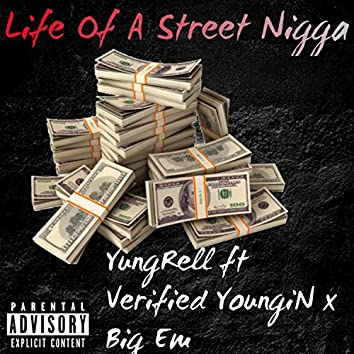 Life Of A Street Nigga
