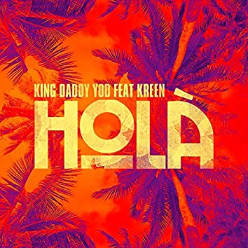 Hola (feat. Kreen)