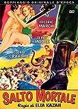 salto mortale registi elia kazan genere drammatico anno produzione 1953 [Italia] [DVD]
