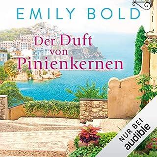 Der Duft von Pinienkernen                   Autor:                                                                                                                                 Emily Bold                               Sprecher:                                                                                                                                 Elke Appelt                      Spieldauer: 8 Std. und 53 Min.     36 Bewertungen     Gesamt 4,1