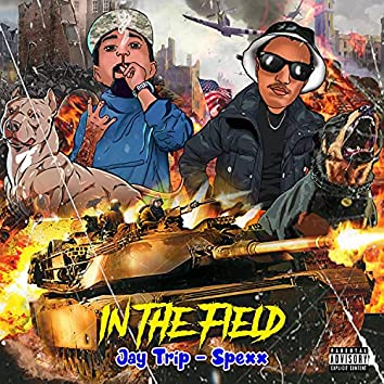 In The Field (feat. Spexx)