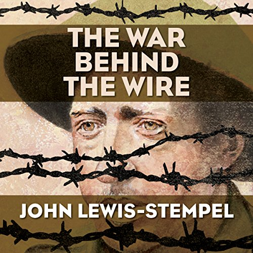 The War Behind the Wire audiobook cover art