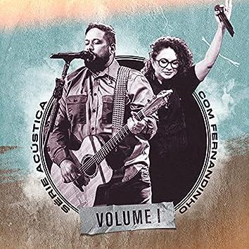 Série Acústica Com Fernandinho, Vol. 1 (Acústico)