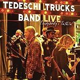 Songtexte von Tedeschi Trucks Band - Everybody's Talkin'