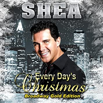 Every Day's Christmas (Broadway Gold Edition)