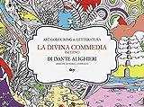 La Divina Commedia. Inferno di Dante Alighieri. Ediz. illustrata