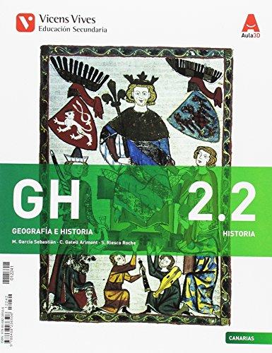 GH 2 (2.1-2.2) CANARIAS (HISTORIA) AULA 3D: GH 2. Canarias. Historia. Libro 1 Y 2. Aula 3D: 000002 - 9788468236506