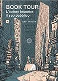 Book Tour - L'autore incontra il suo pubblico