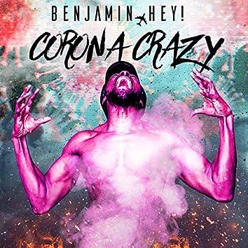 Corona Crazy