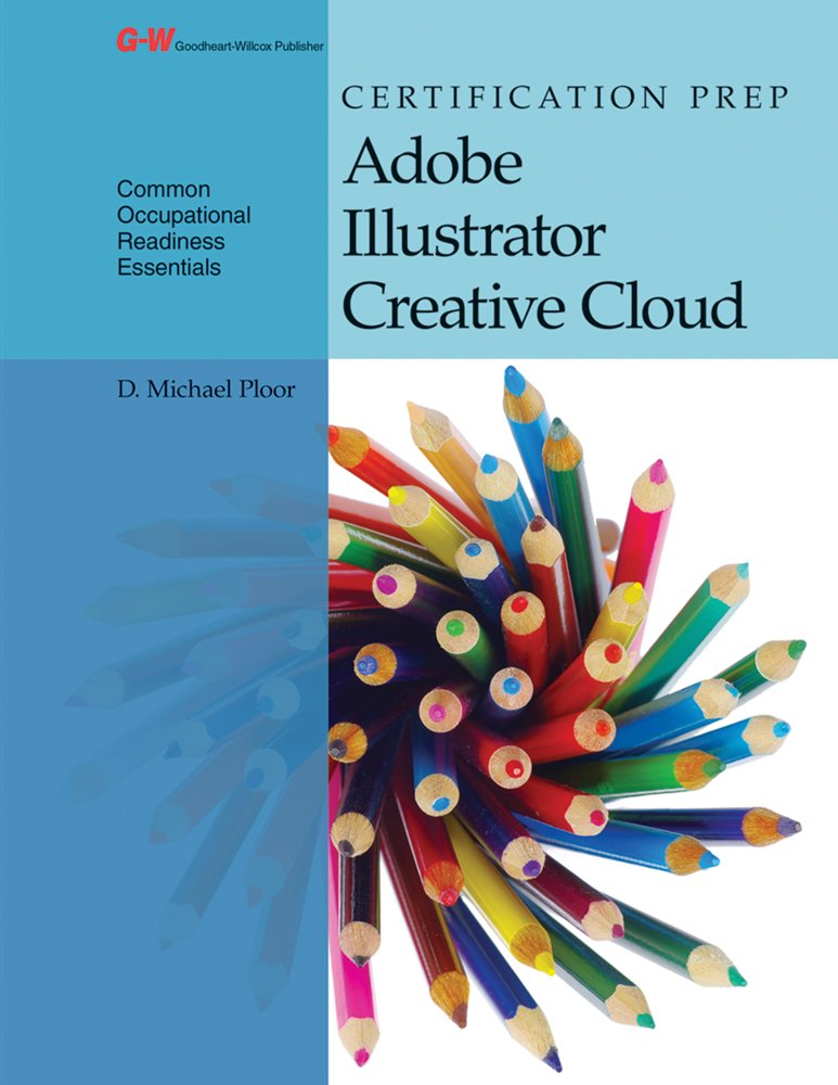 Certification Prep Adobe Illustrator Creative Cloud