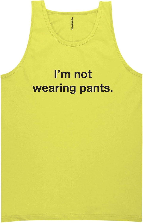 I'm Not Wearing Pants Neon Tank Top