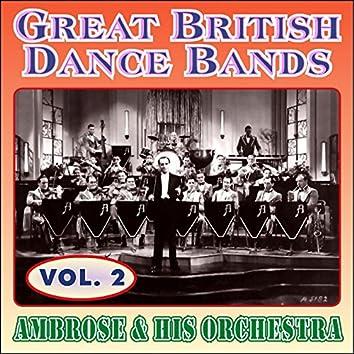 Greats British Dance Bands - Vol. 2 - Ambrose & His Orchestra