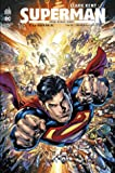 Clark Kent - Superman Tome 3