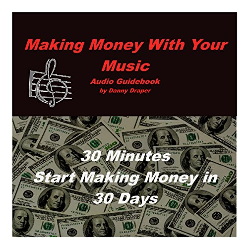 Making Money with Your Music audiobook cover art