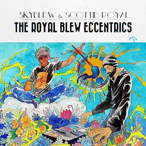 SkyBlew & Scottie Royal