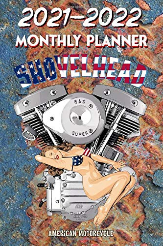 2021 - 2022 Monthly Planner: Harley Davidson Old School Shovelhead American Legend Motorcycle Pinup Hot Rod Girl USA Bikini