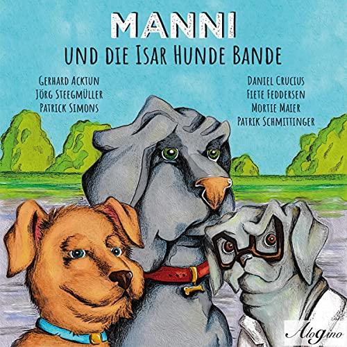 Manni und die Isar Hundebande Titelbild
