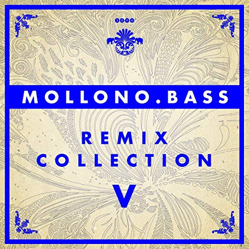 Mollono.Bass-Remix Collection 5