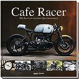 Cafe Racer: Die Lust am nackten Sportmotorrad - Carsten Heil