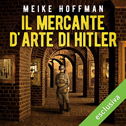 Il mercante d'arte di Hitler audiobook cover art