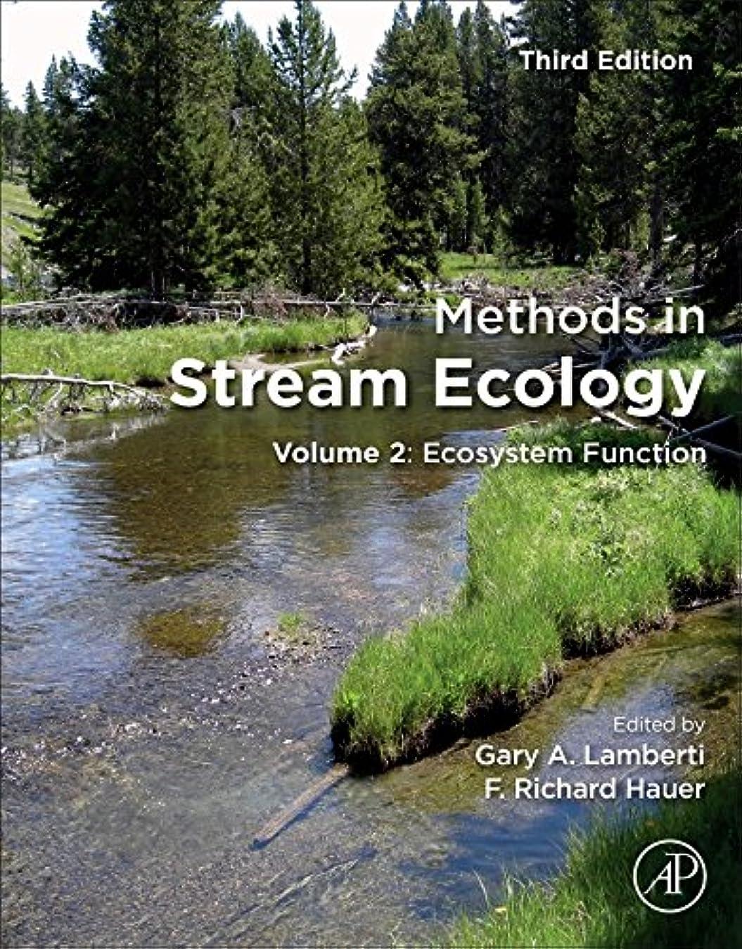 拷問崇拝するコロニアルMethods in Stream Ecology, Third Edition: Volume 2: Ecosystem Function