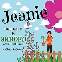 Jeanie Dreamed a Garden: A Mental Health Romance (Stories in Verse)
