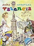 Valencia (Guías infantiles) - 9788467720099