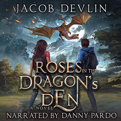 Roses in the Dragon's Den Audiobook By Jacob Devlin cover art