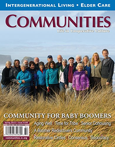 Communities Magazine #166 (Spring 2015) – Community for Baby Boomers (English Edition)