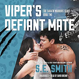 Viper's Defiant Mate     Sarafin Warriors, Book 2              Written by:                                                                                                                                 S.E. Smith                               Narrated by:                                                                                                                                 David Brenin                      Length: 6 hrs and 55 mins     1 rating     Overall 5.0