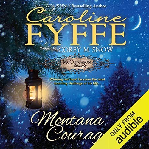 Montana Courage: McCutcheon Family Series, Book 9