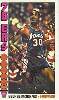 GEORGE MCGINNIS - PF/SF- #30 (SIXERS) 6 TIME ALL-STAR - Pro Career 1971-72 thru 1981-82 Signed 1976-77 TOPPS CARD - Basket...