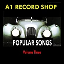 A1 Record Shop - Popular Songs Volume Three