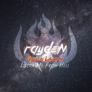 """Libera Me From Hell (from """"Gurren Lagann"""")"""