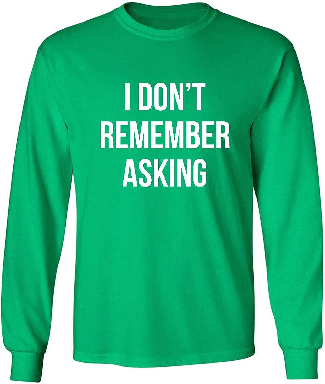 zerogravitee I Don't Remember Asking Adult Long Sleeve T-Shirt