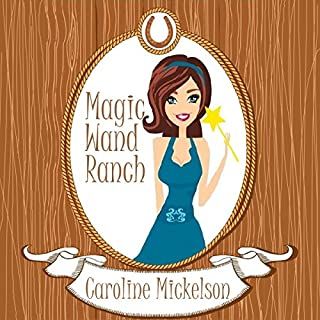 Magic Wand Ranch audiobook cover art