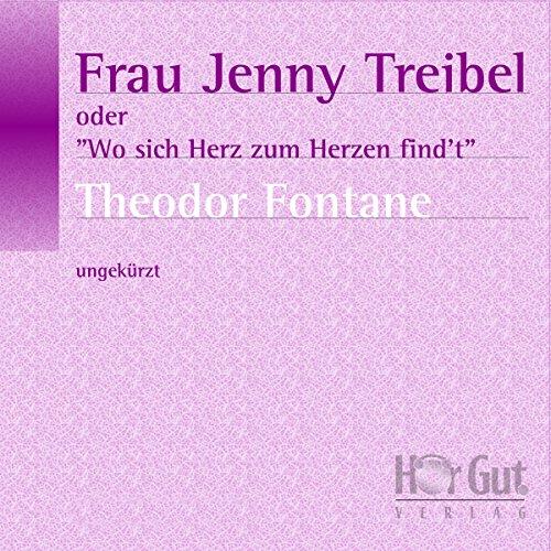 """Frau Jenny Treibel oder """"Wo sich Herz zum Herzen find't"""" Titelbild"""
