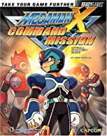 Mega Man X Command Mission? Official Strategy Guide de Greg Sepelak