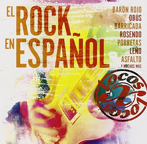 Locos X El Rock En Español