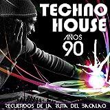 Recuerdos de la Ruta del Bacalao. Música Techno House Años 90