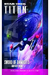 Star Trek: Titan #4: Sword of Damocles: Titan 4 Sword of Democle (Star Trek-Titan) Kindle Edition