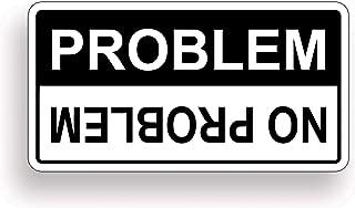 No Problem Funny Caution Warning Decal Sticker ATV UTV SXS
