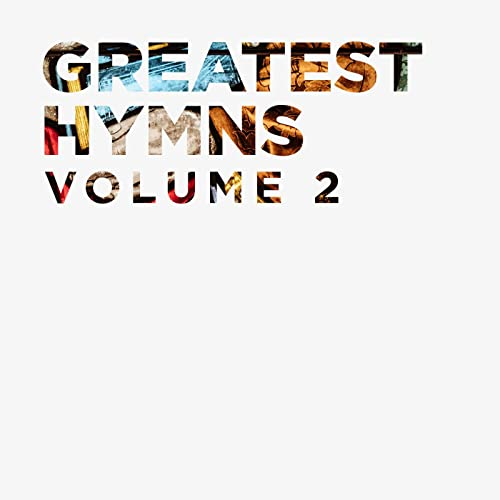 Lifeway Worship - Greatest Hymns Vol. 2 2019