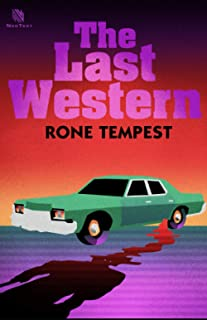 The Last Western: The Unjustified Killing of Michael Rosa by Ed Cantrell