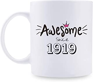 100th Birthday Gifts for Women - 1919 Birthday Gifts for Women, 100 Years Old Birthday Gifts Coffee Mug for Mom, Wife, Friend, Sister, Her, Colleague, Coworker - 11oz