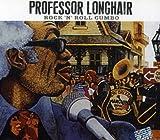 Rock'N'Roll Gumbo - Professor Longhair