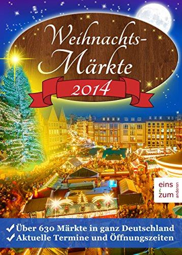 Weihnachtsmärkte 2014: Über 630 Weihnachtsmärkte in ganz Deutschland. Aktuelle Termine und Öffnungszeiten: Weihnachtsmarkt-Suche leicht gemacht: So finden Sie jeden Weihnachtsmarkt