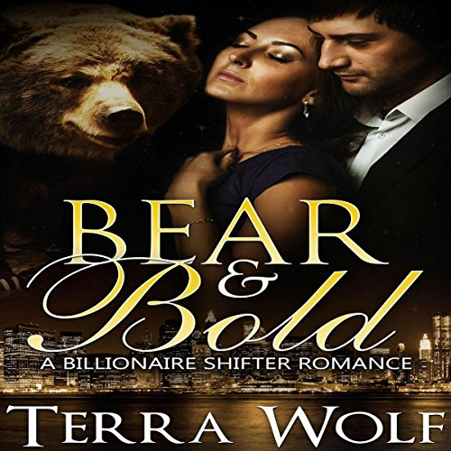 Bear & Bold: A BBW Billionaire Shifter Romance audiobook cover art
